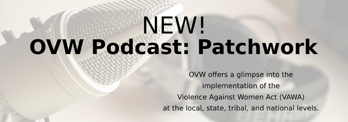 OVW Podcast: Patchwork